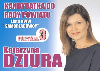 Katarzyna Dziura - kandydatka do Rady Powiatu